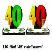 136. Mini 40 z kieliszkami