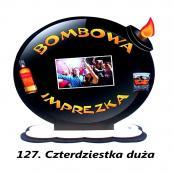 127. Bombowa imprezka
