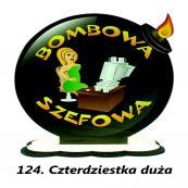 124. Bombowa szefowa