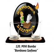 120. Mini bomba - Bombowa szefowa