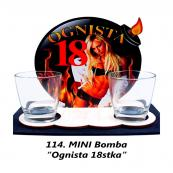 114. Mini bomba - Ognista 18stka
