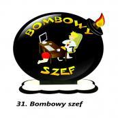 31. Bombowy szef